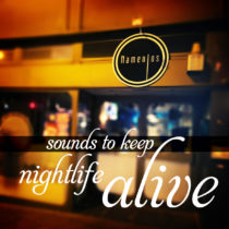 sounds to keep nightlife alive